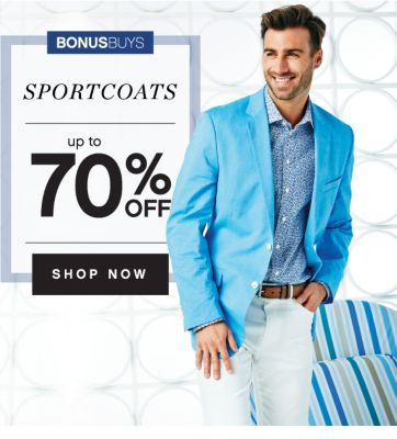 BONUSBUYS | SPORTSCOATS | up to 70% OFF | SHOP NOW