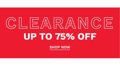 Clearance - Up to 75% off. Shop Now.