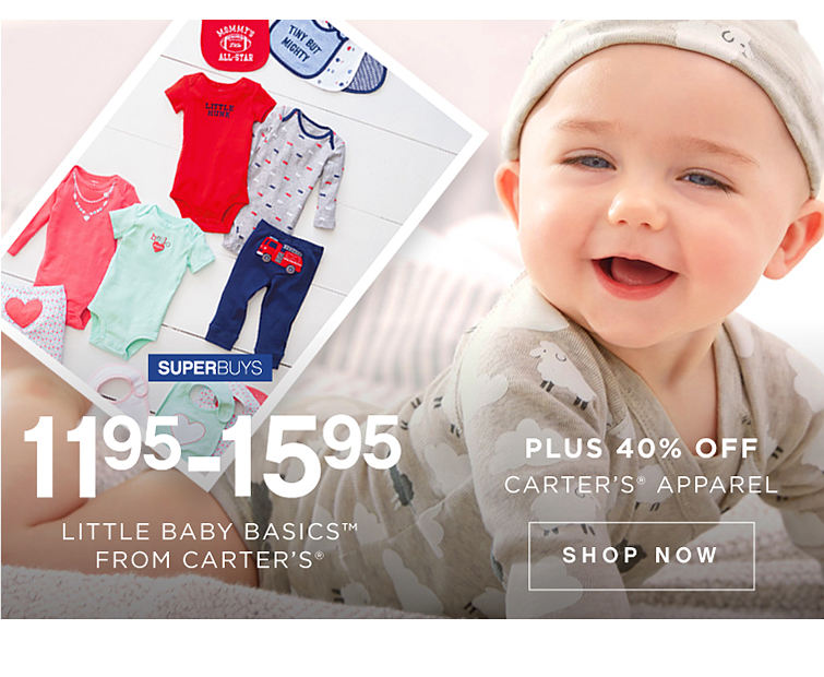 Superbuys | Little baby basics™ from Carter's® | 11.95 - 15.95 off CArter's® apparel | shop now|