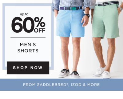 up to 60% OFF | MEN'S SHORTS | SHOP NOW | FROM SADDLEBRED®, IZOD & MORE