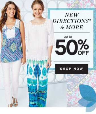 NEW DIRECTIONS® & MORE | up to 50% OFF | SHOP NOW
