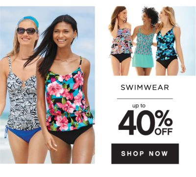 SWIMWEAR | up to 40% OFF | SHOP NOW