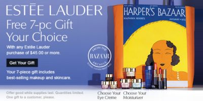 ESTĒE LAUDER | Free 7-pc Gift Your Choice | With any Estée Lauder purchase of $45.00 or more. | Get Your Gift | Your 7-pc gift includes best-selling makeup and skincare. | Offer good while supplies last. Quantities limited. One gift to a customer, please.