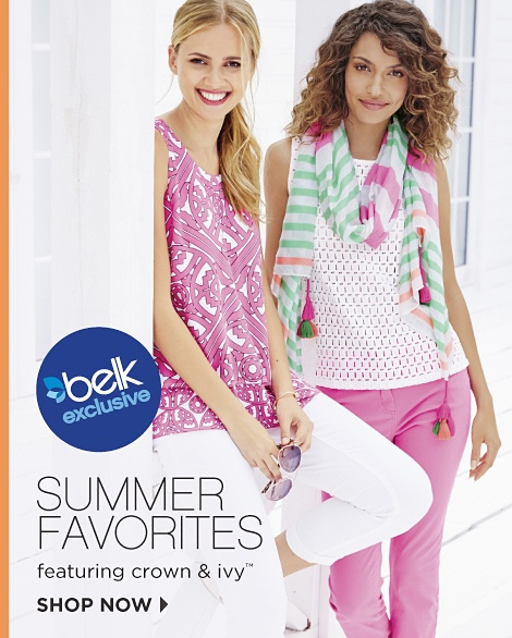 Belk Exclusive Summer Favorites Featuring Crown & Ivy™ | Shop Now
