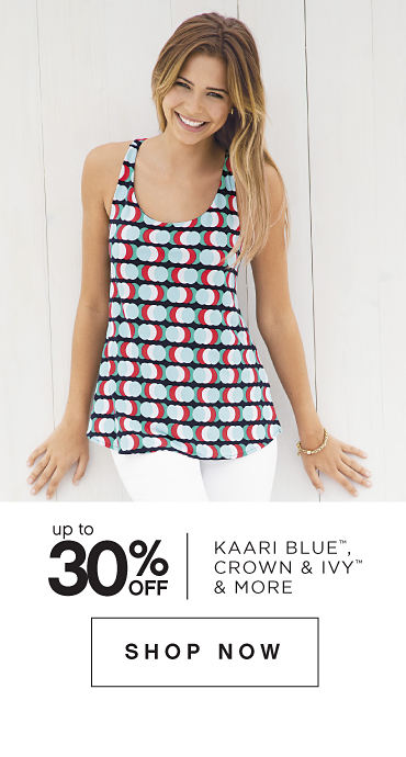 Up to 30% off Karri Blue™, crown & ivy™ & More - Shop Now