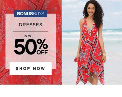 BONUSBUYS | DRESSES | up to 50% OFF SHOP NOW