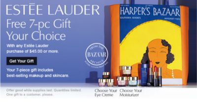 LAST DAY | ESTĒE LAUDER | Free 7-pc Gift Your Choice | With any Estée Lauder purchase of $45.00 or more. | Get Your Gift | Your 7-pc gift includes best-selling makeup and skincare. | Offer good while supplies last. Quantities limited. One gift to a customer, please.