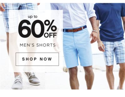 up to 60% OFF MEN'S SHORTS | SHOP NOW