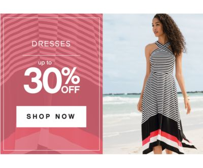 DRESSES | up to 30% OFF | SHOP NOW