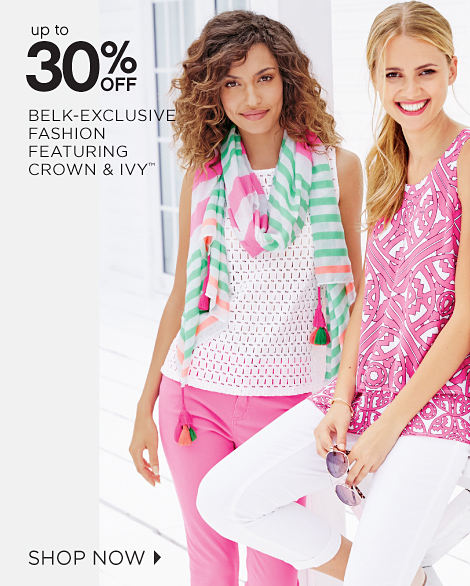 Up To 30% Off Belk-Exclusive Fashion Faeturing Crown & Ivy™ | Shop Now