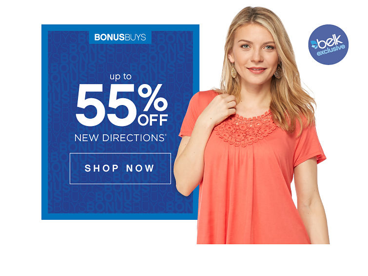 Belk Exclusive! BonusBuys | Up to 55% off New Directions® - Shop Now