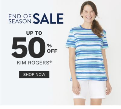 End of the Season Sale - Up to 50% off Kim Rogers - Shop Now