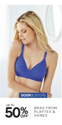 DOORBUSTERS | up to 50% OFF BRAS FROM PLAYTEX & HANES