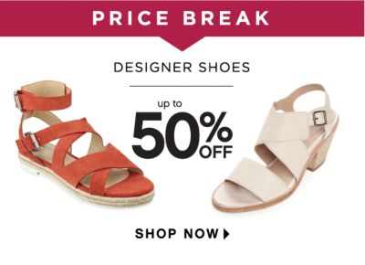 PRICE BREAK | DESIGNER SHOES | up to 50% OFF | SHOP NOW
