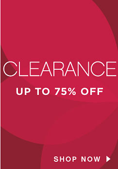 CLEARNACE Up To 75% Off | shop now