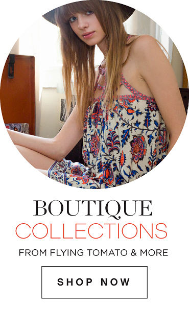 Boutique Collections | From Flying Tomato and more | shop now