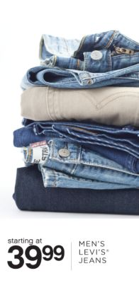 starting at 39.99 MEN'S LEVI           S® JEANS
