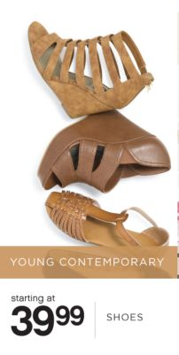 YOUNG CONTEMPORARY | starting at 39.99 SHOES