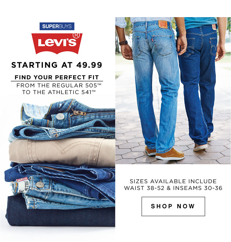 SuperBuys Levis Starting at 49.99 | Shop Now