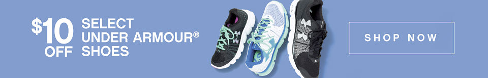 $10 off Select Under Armour® Shoes - Shop Now