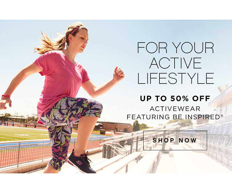 For Your Active Lifestyle | Up to 50% off Activewear featuring be inspired® - Shop Now