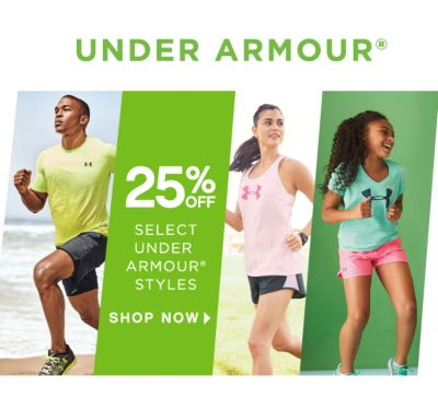 UNDER ARMOUR® 25% OFF SELECT UNDER ARMOUR® STYLES | SHOP NOW