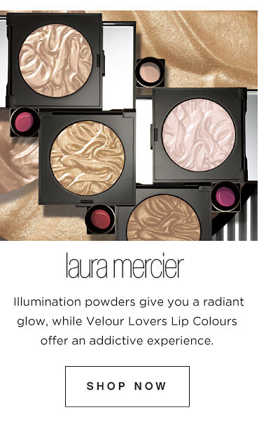 Laura Mercier. Illumination powders give you a radiant glow, while Velour Lovers Lip colours offer an addictive experience. Shop Now
