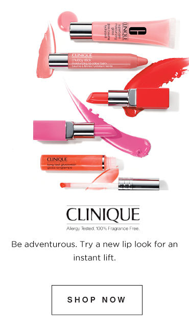 Clinique. Be adventurous. Try a new lip look for an instant lift. Shop Now.