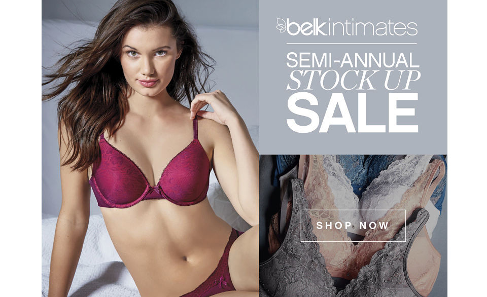 Belk Intimates | Semi-Annual Stock Up Sale - Shop Now