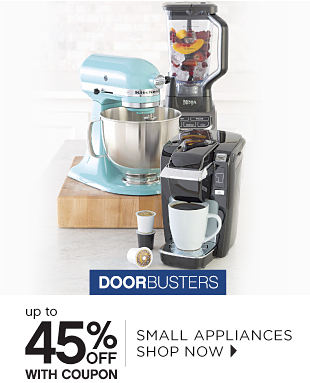 Doorbusters | Up to 45% off With Coupon Small Appliances - Shop Now