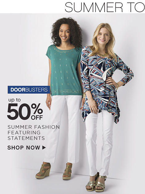 Doorbusters | Up to 50% off Summer Fashion featuring Statements - Shop Now
