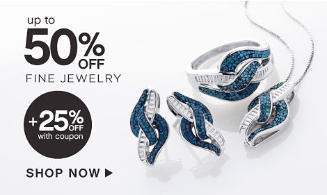 Up to 50% off Fine Jewelry + 25% off With Coupon - Shop Now