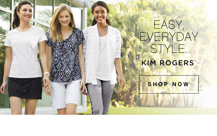 Easy, Everyday, Style | Kim Rogers® - Shop Now