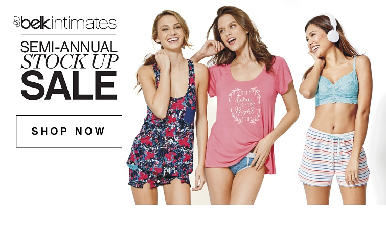 Belk Intimates - Semi-Annual Stock Up Sale | shop now
