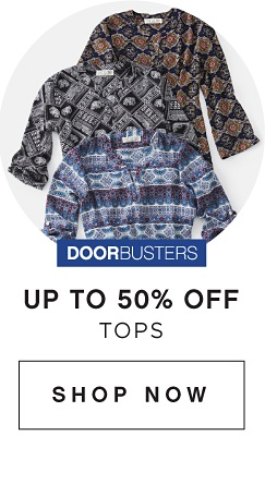 DOORBUSTERS - Up to 50% off Tops | shop now