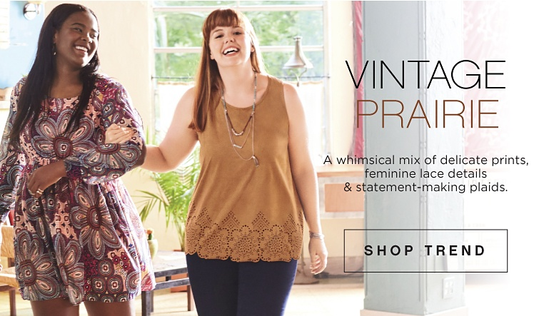 VINTAGE PRAIRIE - A whimsical mix of delicate prints, feminine lace details & statement-making plaids | shop now