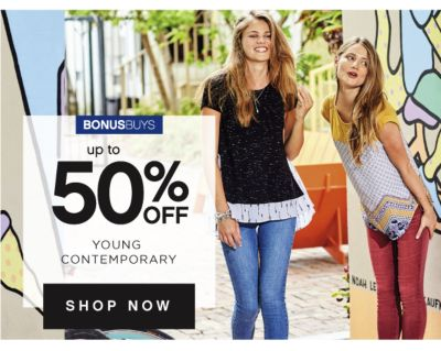 BONUSBUYS | up to 50% OFF YOUNG CONTEMPORARY | SHOP NOW
