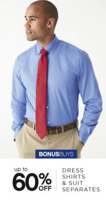 BONUSBUYS | up to 60% OFF DRESS SHIRTS & SUIT SEPERATES