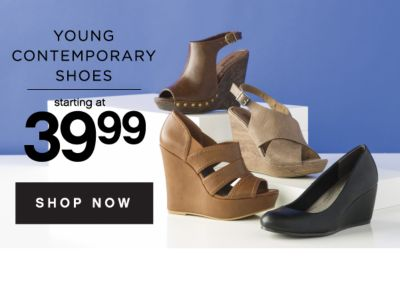 YOUNG CONTEMPORARY SHOES  starting at 39.99 | SHOP NOW