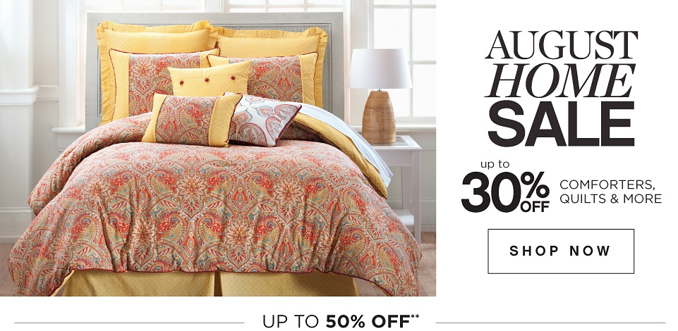 August Home Sale | Up to 30% off Comforters, Quilts & More - Shop Now
