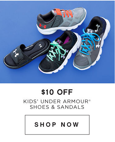 Save 10 dollars on kids' Under Armour registered trademark shoes and sandals. Shop now