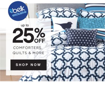 belk exclusive | up to 25% off comforters, quilts & more | shop now
