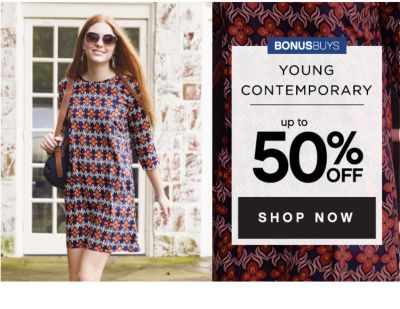 BONUSBUYS | YOUNG CONTEMPORARY | up to 50% OFF SHOP NOW
