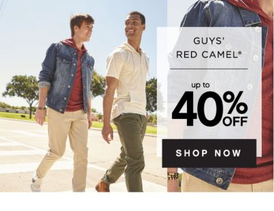 GUYS' RED CAMEL® | up to 40% OFF SHOP NOW