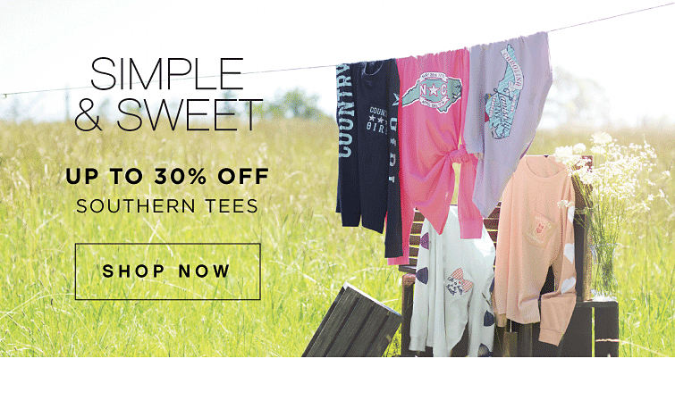 Simple and sweet. Up to 30% off Southern Tees. Shop now
