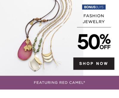 BONUSBUYS | FASHION JEWELRY | 50% OFF | SHOP NOW | FEATURING RED CAMEL®