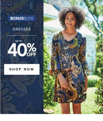 BONUSBUYS | DRESSES up to 40% OFF | SHOP NOW