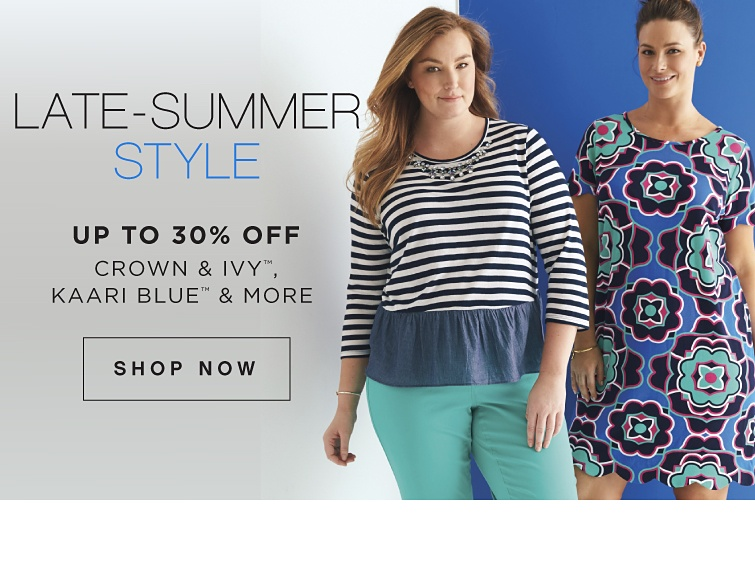 Late-Summer Style * Up to 30% Off Crown & Ivy, Kaari Blue & More - ShopNow