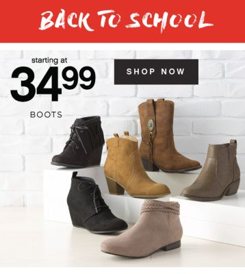 BACK TO SCHOOL | starting at 34.99 BOOTS | SHOP NOW
