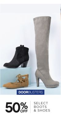 DOORBUSTERS | 50% OFF SELECT BOOTS & SHOES